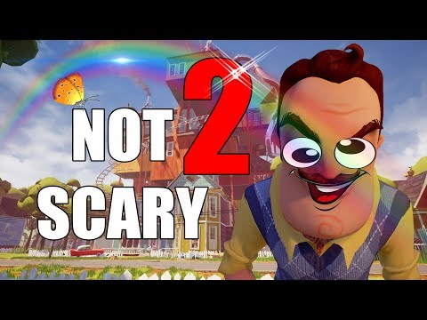 How to make Hello Neighbor Not Scary (ALPHA 4) PART 2