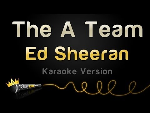 Ed Sheeran - The A Team (Karaoke Version)