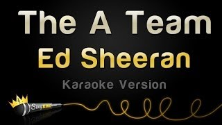 Download Lagu Ed Sheeran - The A Team (Karaoke Version) Gratis STAFABAND