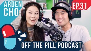Ryan and Arden's Future Plans (Ft. Arden Cho) - Off The Pill Podcast #31