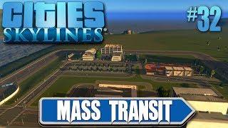 Cities Skylines Mass Transit #32 All New School And University Areas
