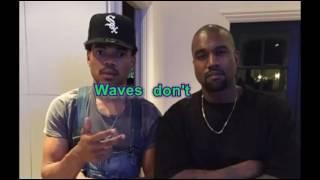 Chance The Rapper - Waves (Original) Lyrics