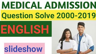 Medical admission question solve:English(2000-2019)