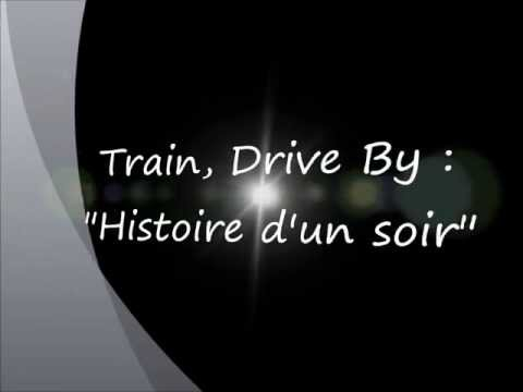 Train - Drive By - Traduction Française (lyrics) video