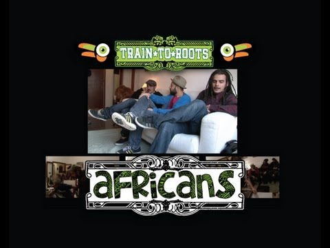 Train To Roots AFRICANS Recording Session Documentary [sub.ENG;FRA;ESP;]