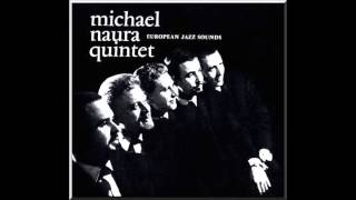 Michael Naura Quintet / Down In The Village