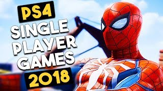Top 15 EPIC Upcoming PS4 SINGLE PLAYER Games in 2018 Gameplay Montage (New PlayStation 4 Games)