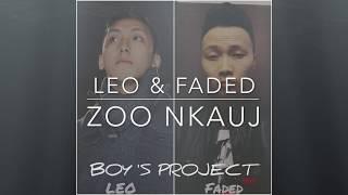 Leo & Faded- Zoo Nkauj (Hmong)
