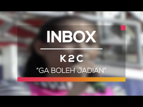 K 2 C - Ga Boleh Jadian (Live on Inbox) thumbnail