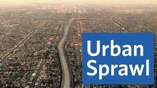 Urban Sprawl: Which U.S. City Sprawls the Most?