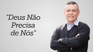 """""""Deus não Precisa de Nós"""" - Daniel Santos"""