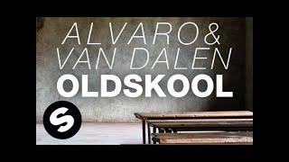 Alvaro & Van Dalen - Oldskool