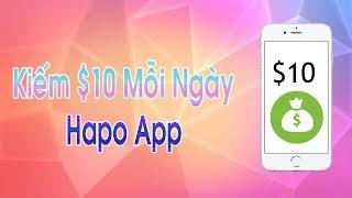 HapoApp - Kiếm 10$ Mỗi Ngày | Kiếm Tiền 24/7