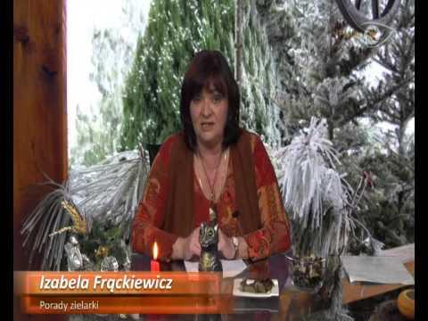 18.12.2012 - PORADY ZIELARKI - Izabela Frąckiewicz