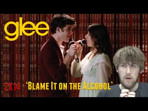 Glee Season 2 Episode 14 - 'Blame It on the Alcohol' Reaction