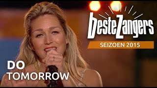 Do - Tomorrow - De Beste Zangers van Nederland