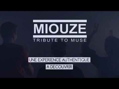 Miouze (Tribute To Muse) – Bande annonce officielle