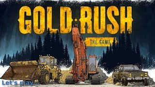 Lets play Gold Rush The Game épisode 1 Fr