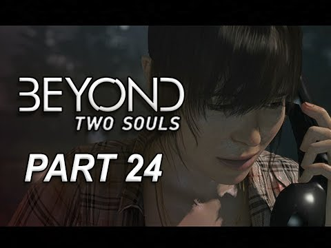 Beyond Two Souls Walkthrough Part 24 -  Used The Mission (Let's Play Gameplay Commentary)