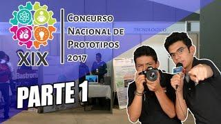 XIX Concurso Nacional de Prototipos 2017 | PARTE 1