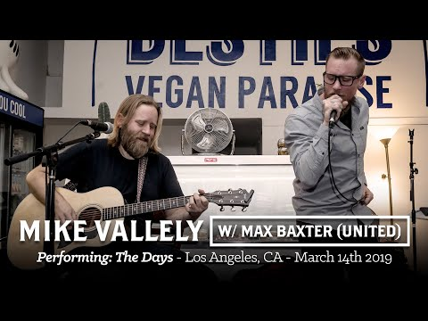 Mike Vallely w/ Matt Baxter [United]: The Days (Live-Acoustic)