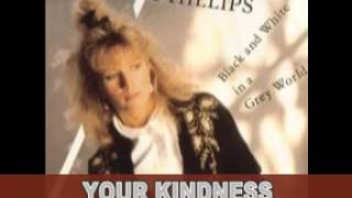 Watch Leslie Phillips Your Kindness video