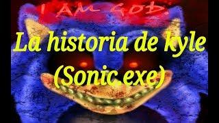 Creepypasta La historia de kyle(Sonic.exe) parte1