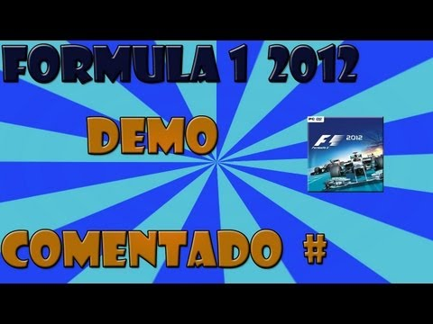 F1 2012 Demo Comentado Br [hd]