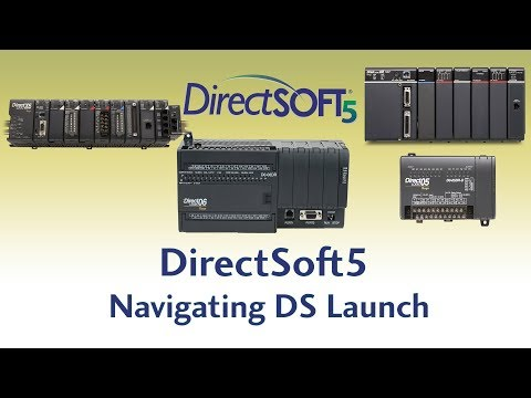 DirectSoft5 Programming Software - Navigating DS Launch