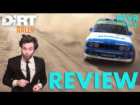 Dirt Rally Review PSVR - Virtual Reality Rally Car Driving Simulator
