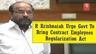 R Krishnaiah Urge Govt To Bring Contract Employees Regularization Act | TS Assembly