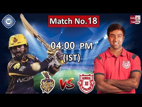 Vivo IPL 2018: Kolkata Knight Riders Vs Kings XI Punjab Today Live 04 PM At Eden Garden Stadium !!