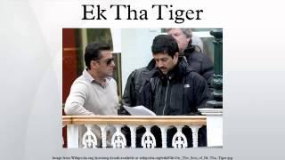 Ek Tha Tiger - Ek Tha Tiger