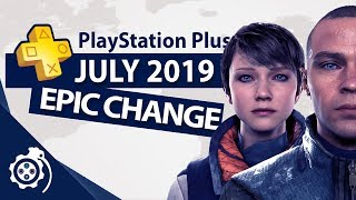 HUGE UPDATE PlayStation Plus (PS+) July 2019