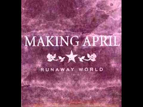 Making April - Runaway World