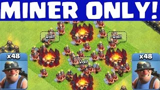 MINER ONLY! || CLASH OF CLANS || Let