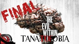 TANATOFOBIA EL FINAL | The Evil Within #12 ENDING  PC