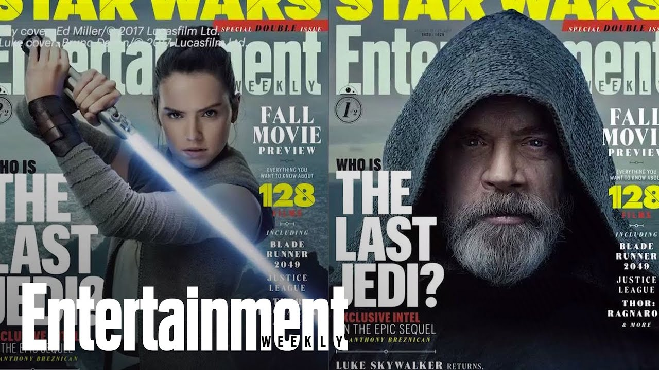 Star Wars: The Last Jedi: EW's Fall Movie Preview | Story Behind The Story | Entertainment Weekly
