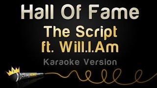 Download Lagu The Script ft. Will.I.Am - Hall Of Fame (Karaoke Version) Gratis STAFABAND