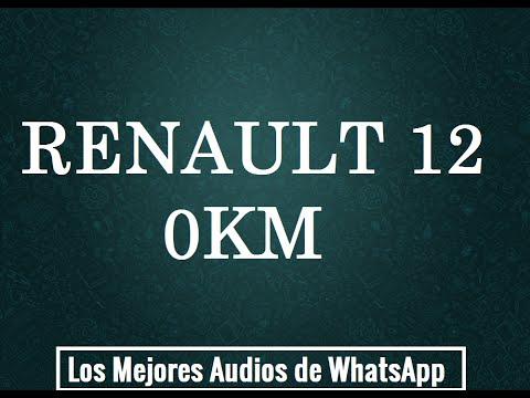 RENAULT 12 0KM - Los Mejores Audios De WhatsApp