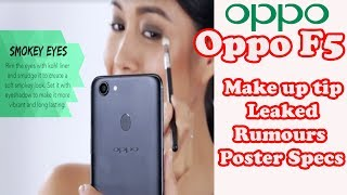 Oppo F5 Plus Revealed Specifications Review -  Oppo Features