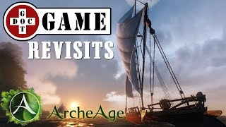 Doc Revisits ArcheAge - State of the Game with TT6!