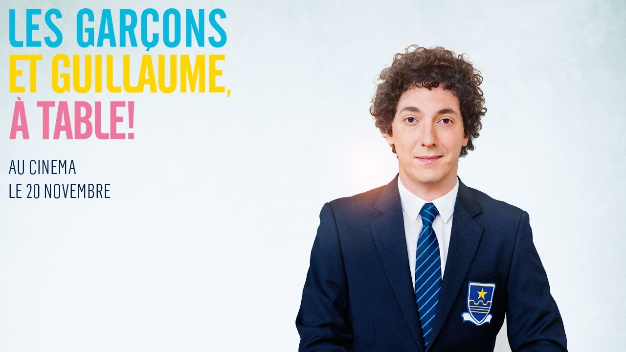 Les gar ons et guillaume table bande annonce - Guillaume les garcons a table streaming ...