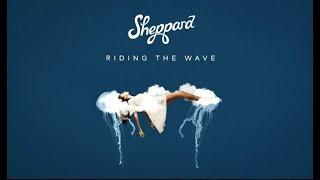 Sheppard - Riding The Wave (Lyric Video)