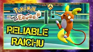 Pokemon Lets Go Pikachu and Eevee Singles Wifi Battle - Reliable Raichu