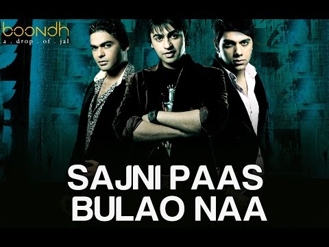 Sajni Paas Bulao Naa - Jal Band - Album boondh A Drop Of Jal - Full Song video