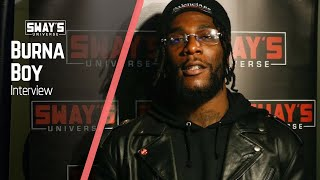 Burna Boy on Colorism & Culture in Africa & Nipsey Hussle's Impact on the World | Sway's Universe