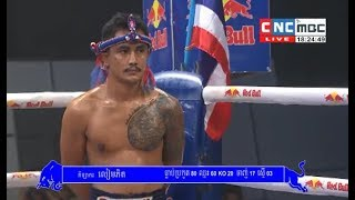 Nam Khakboun(thai)  vs Liemphet(thai), Khmer Boxing CNC 17 Feb 2018, Final Marathon
