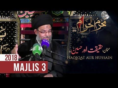 3rd Muharram 1440-2018 | Ayatullah Sayed Aqeel Algharavi | Haqiqat Aur Hussain (as) - Majlis