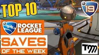 Rocket League - TOP 10 SAVES OF THE WEEK #19
